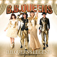 B.B.QUEENS LEGEND 〜See you someday〜